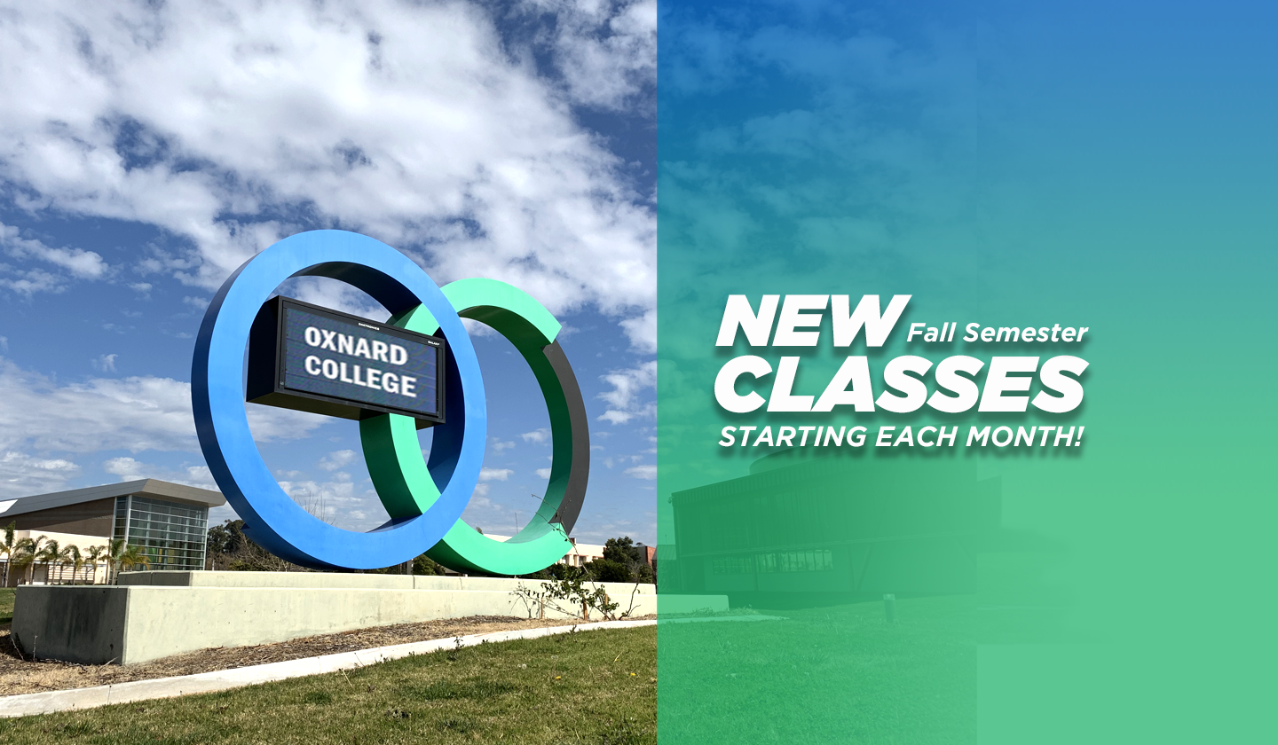 "Image of the ""OC"" Marquee with text that reads: New Fall Semester Classes starting every month"