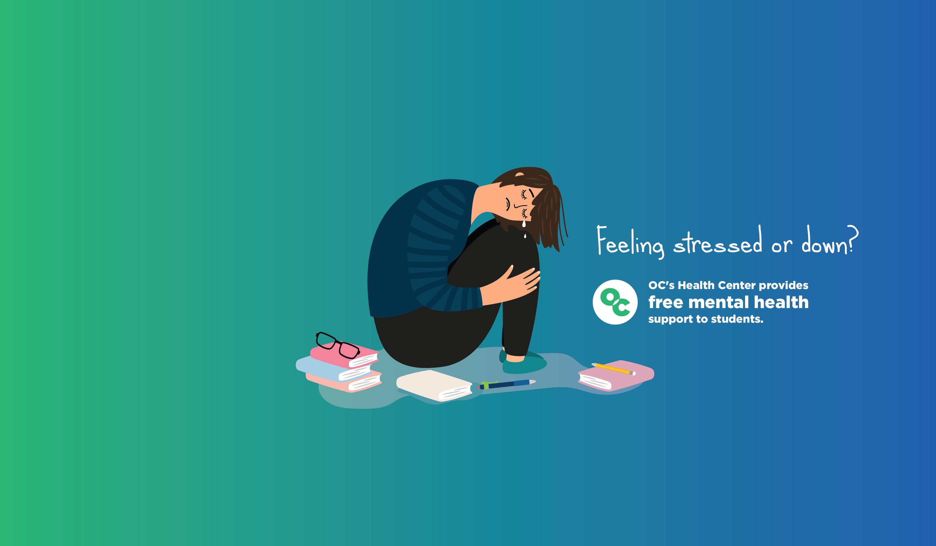 Illustration of a person crying with text that reads: Feeling stressed or down? Ox's Health Center provides free mental health support to students.