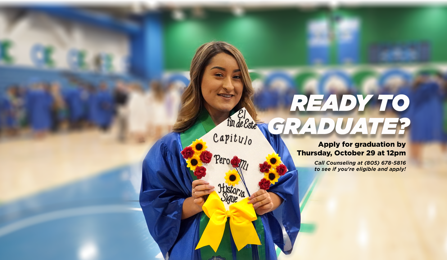 Photo of a Oxnard College Graduate, text reads: Ready to Graduate? Apply for graduation by Thursday October 29, at 12pm