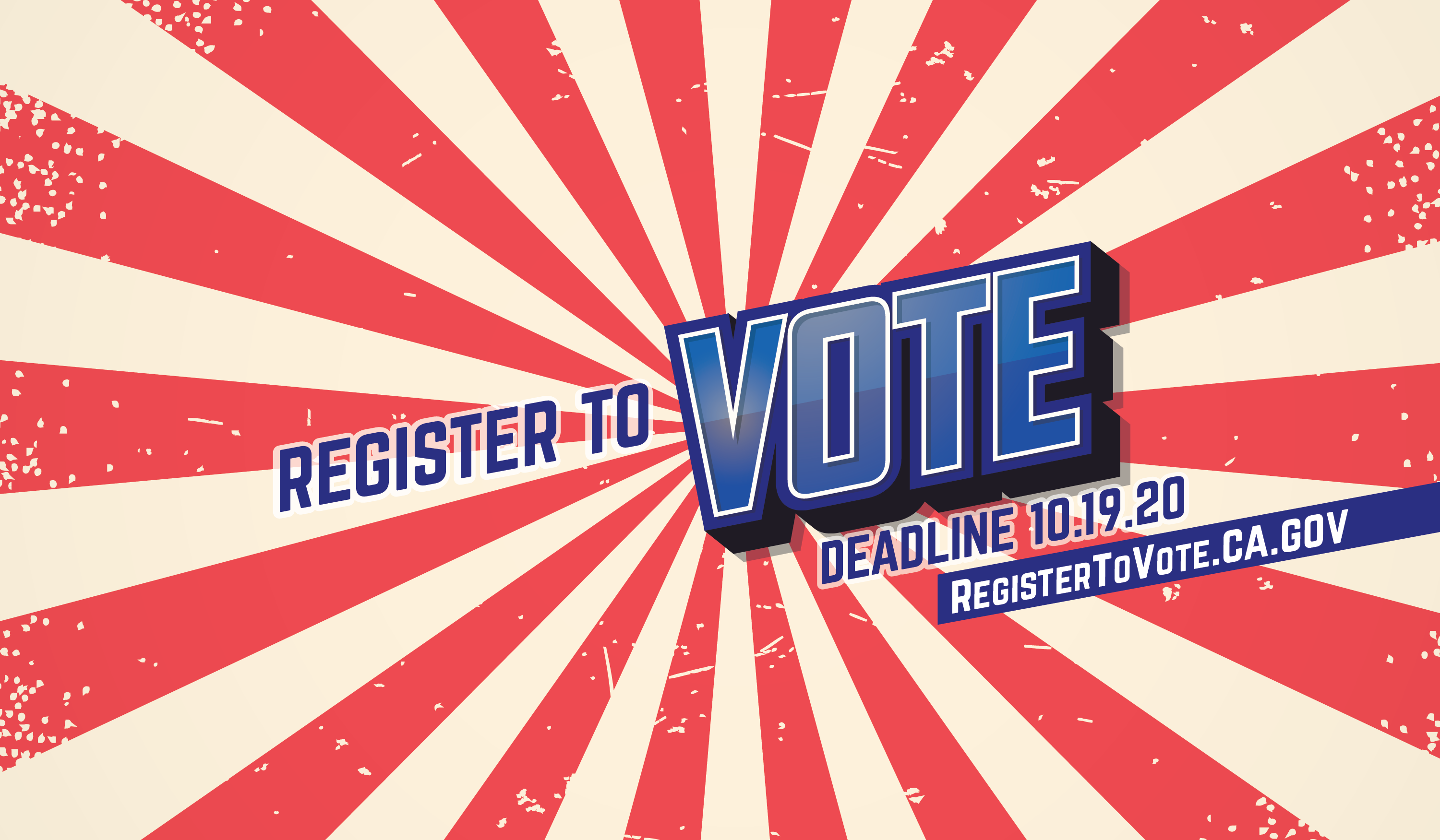 Graphic Text that reads: Register to Vote