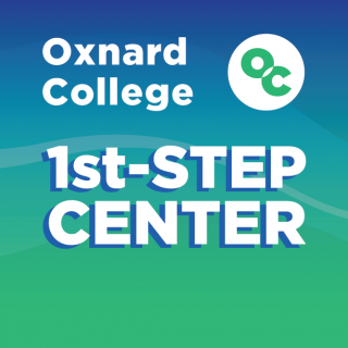 Graphic that reads: Oxnard College 1st-STEP CENTER